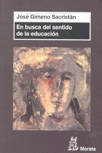 En busca del sentido de la educacion