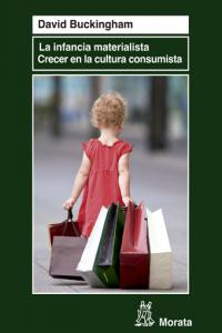 Infancia materialista crecer en la cultura consumista,la