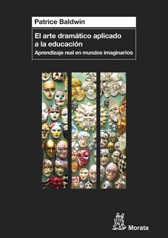 Arte dramatico aplicado a la educacion