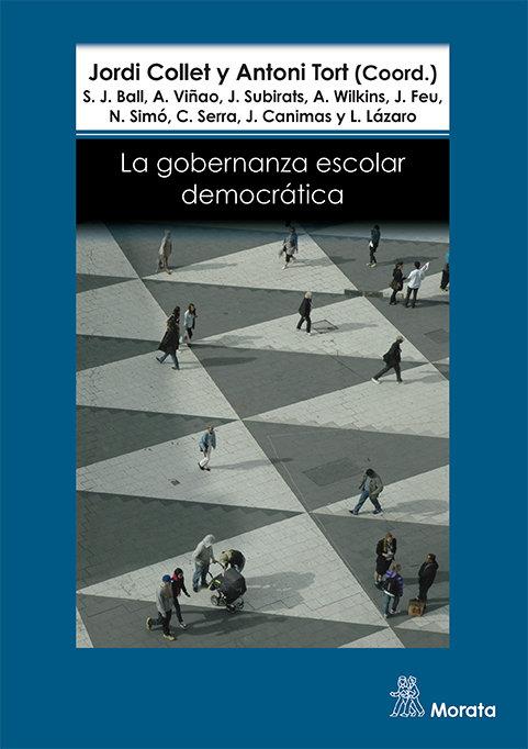 Gobernanza escolar democratica,la