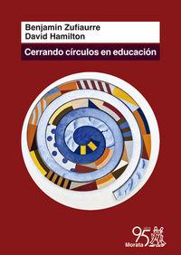Cerrando circulos en educacion