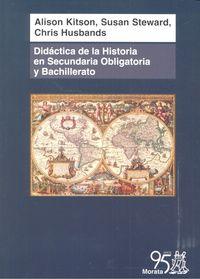 Didactica de la historia en secundaria obligatoria y bachil