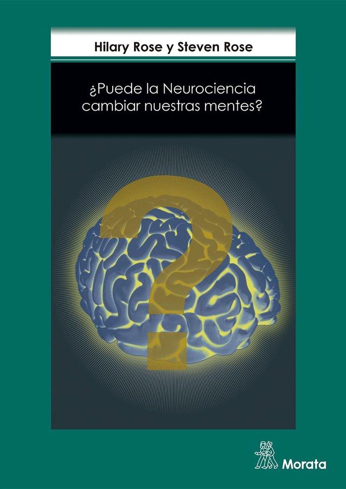 Puede la neurociencia cambiar nuestra mente