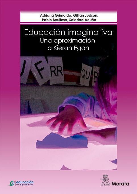 Educacion imaginativa una aproximacion a kieran egan