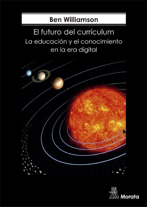 Futuro del curriculum conocimiento escola