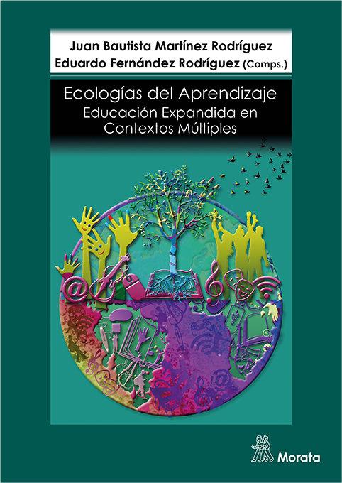 Educacion expandida ecologias de aprendizaje en contextos