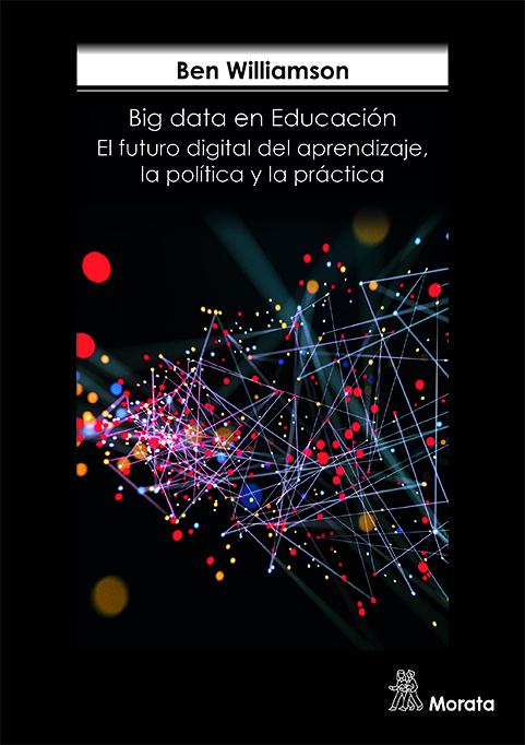 Big data en la educacion el futuro digital del aprendizaj