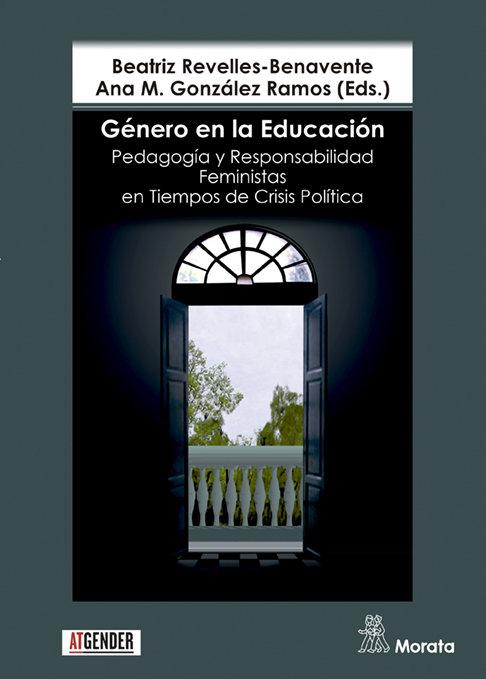Genero en la educacion. pedagogia y responsabilidad feminist