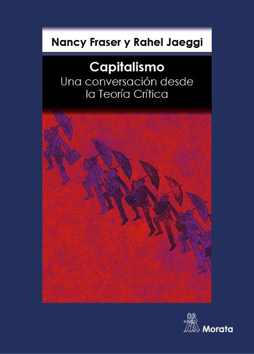 Capitalismo una conversacion desde la teoria critica