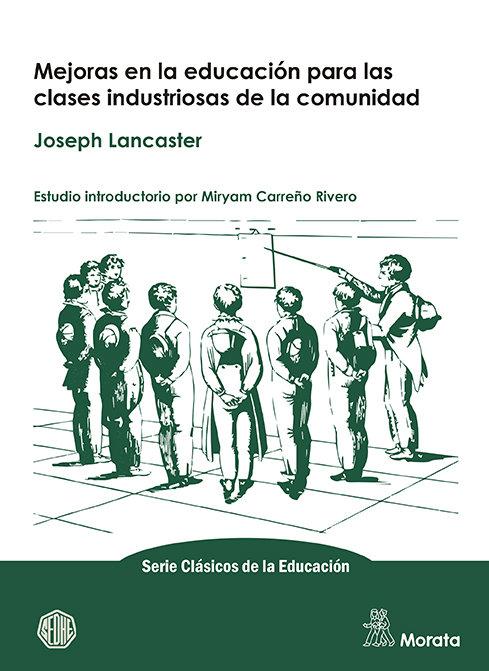 Mejoras en la educacion para las clases industriosas de la c