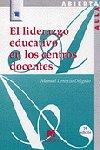 Liderazgo educativo en los centros docentes,el