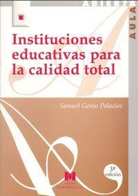 Instituciones educativas para la calidad total