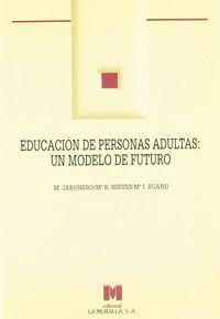 Educacion personas adultas modelo de futuro