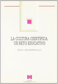 Cultura cientifica un reto educativo,la