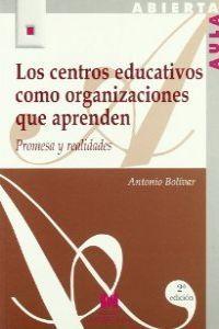 Centros educativos organizaciones que aprenden