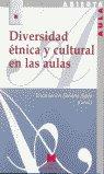 Diversidad etnica y cultural en las aulas