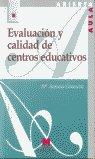 Evaluacion y calidad de centros educativos