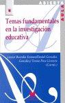 Temas fundamentales en la investigacion educativa