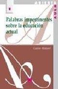Palabras impertinentes sobre la educacion actual (95)