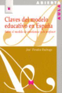 Claves del modelo educativo en españa/ sobre el modelo de en