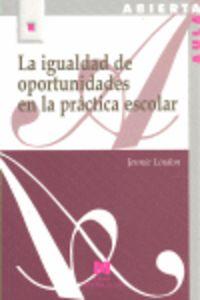 Igualdad de oportunidades en la practica escolar