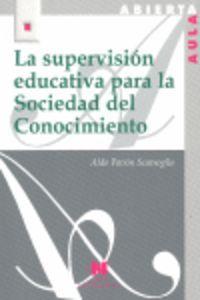 Supervision educativa para la sociedad del conocimiento,la