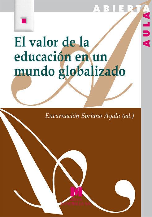 Valor de la educacion en un mundo globalizado,el