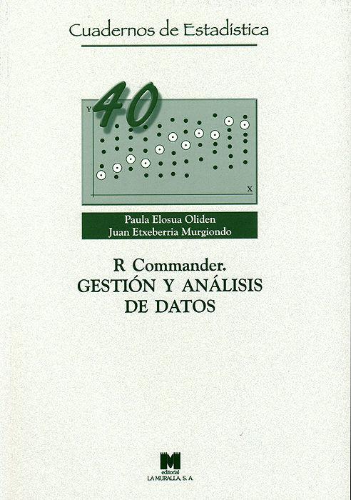 R commander. gestion y analisis de datos