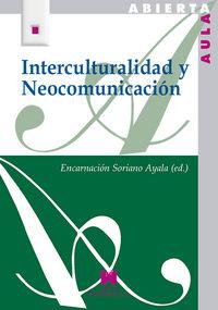 Interculturalidad y neocomunicacion   aula abierta