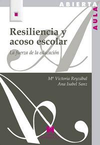 Resiliencia y acoso escolar