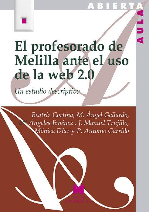 Profesorado de melilla ante el uso de la web 2.0,el