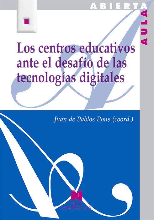 Centros educativos ante el desafio de las tecnologias digita