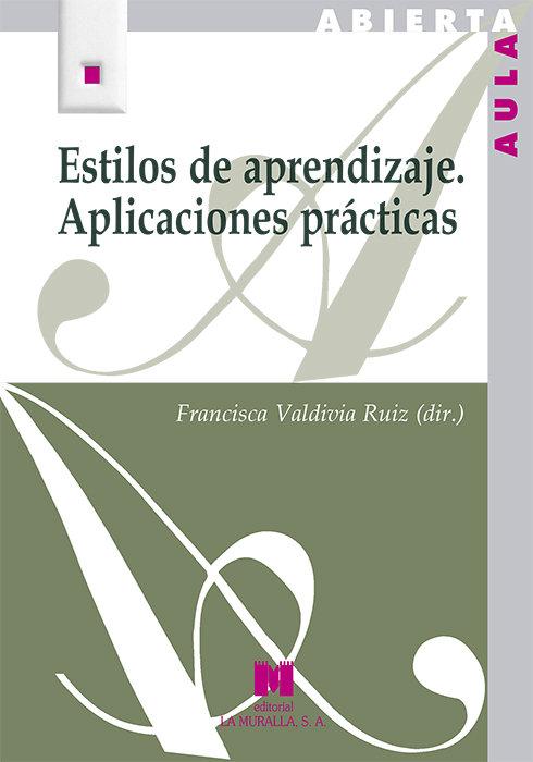 Estilos de aprendizaje. aplicaciones practicas