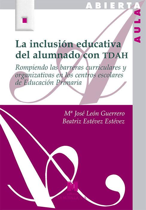 Inclusion educativa del alumnado con tdah,la