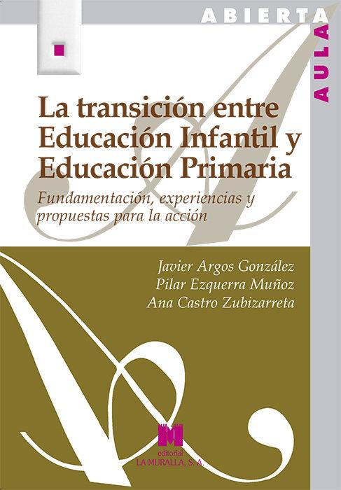 Transicion entre educacion infantil y educacion primaria,la
