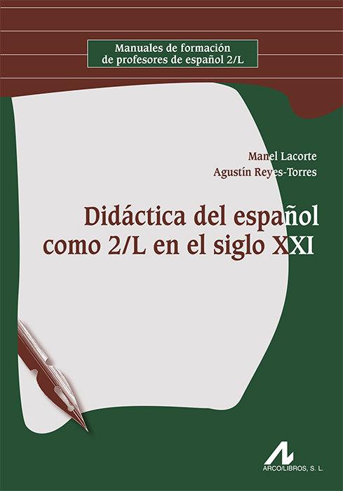 Didactica del español como 2/l en el siglo xxi