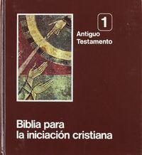 Biblia para la iniciacion cristiana 3 vol