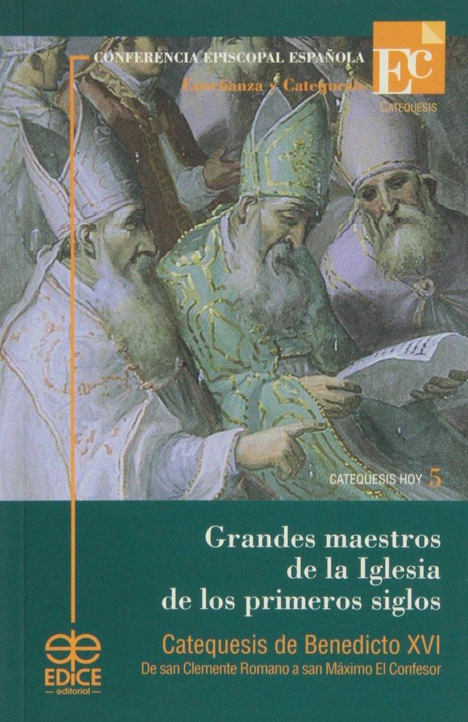 Grandes maestros de la iglesia de los primeros siglos