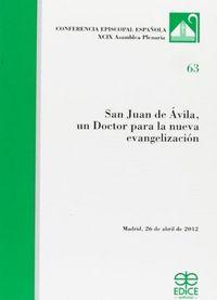 San juan de avila un doctor para la nueva evangelizacion