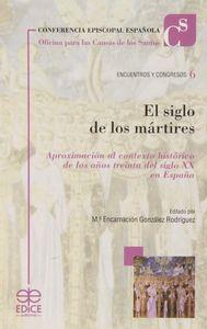 Siglo de los martires,el