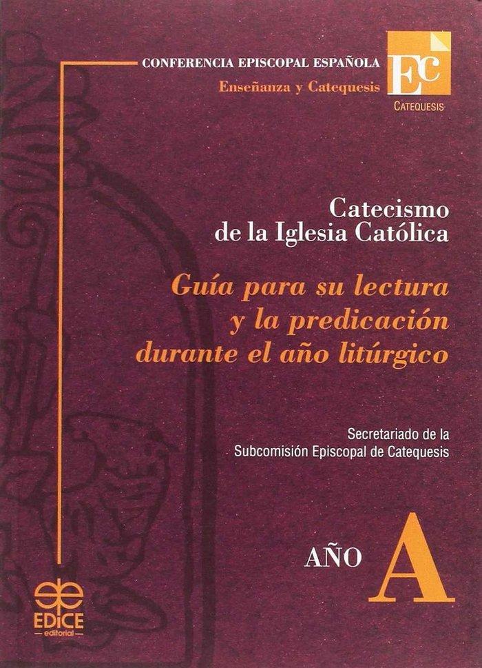 Guia para su lectura. ciclo a catecismo iglesia catolica