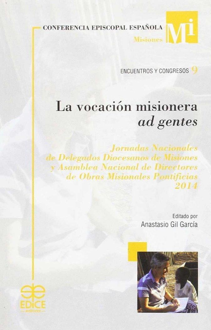 Vocacion misionera ad gentes,la