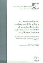 Libertad religiosa, fundamento de la politica de derechos hu