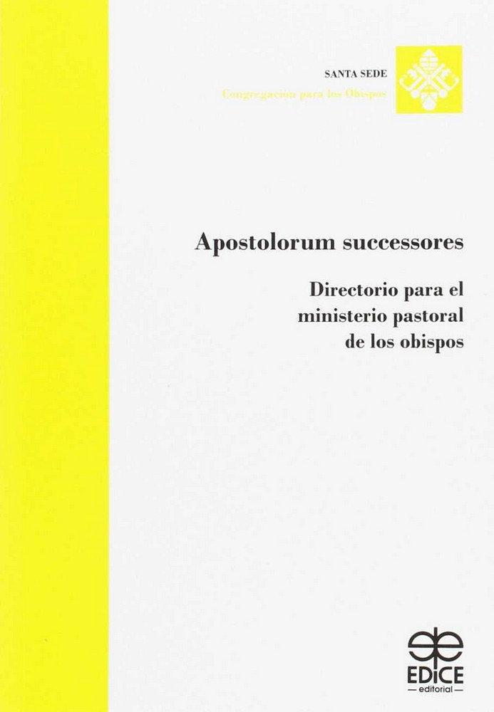 Apostolorum successores. directorio para el ministerio