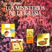 Para comprender los ministerios de la iglesia