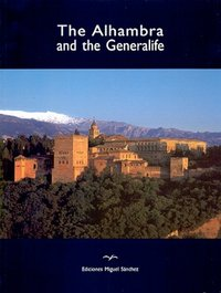 The alhambra and the generalife (ingles)