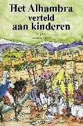 Het alhambra verteld aan kinderen (holandes)