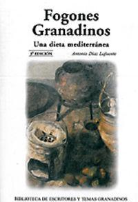 Fogones granadinos 3ªed una dieta mediterranea