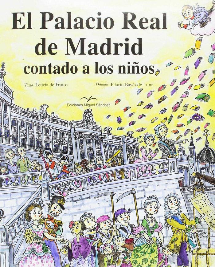 Palacio real de madrid contado a los niños,el