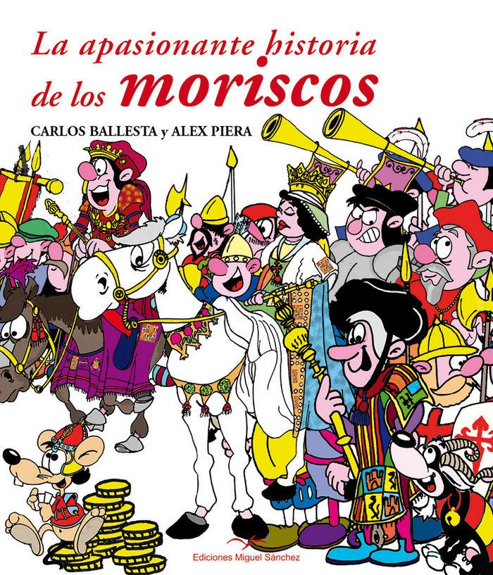 Apasionante historia de los moriscos,la
